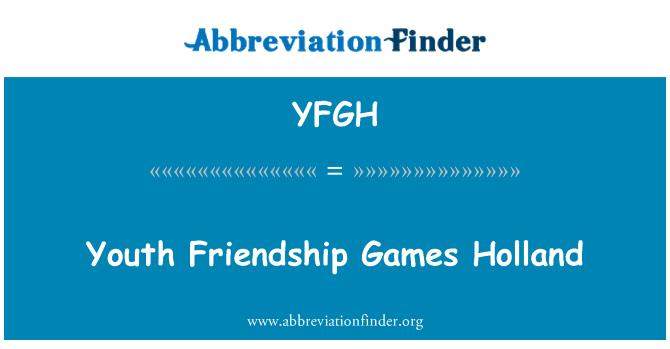 YFGH: Youth Friendship Games Holland