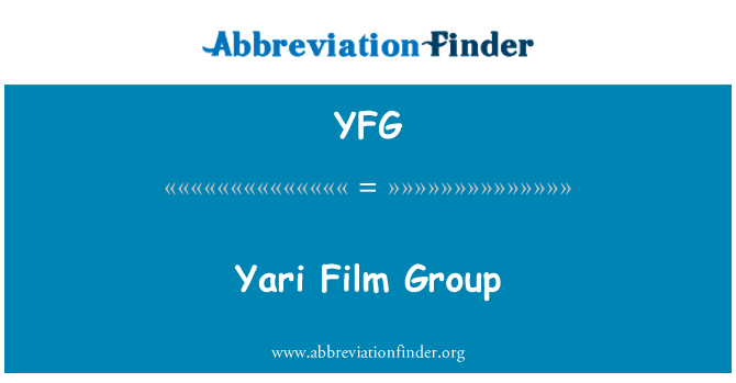 YFG: Yari Film Group