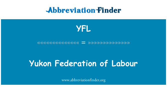 YFL: Yukon Federation of Labour