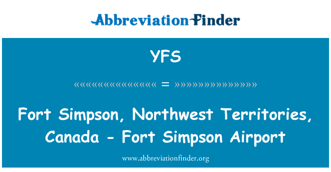 YFS: Fort Simpson, Northwest Territories, Canada - Fort Simpson Airport