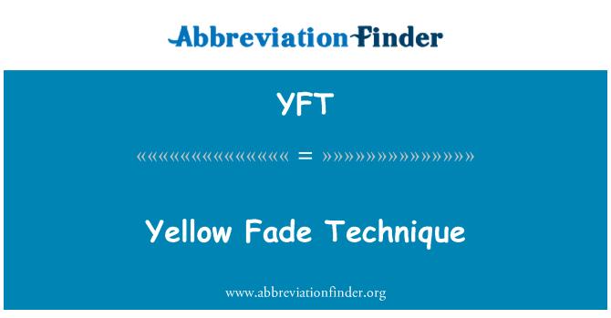 YFT: Sarı Fade tekniği