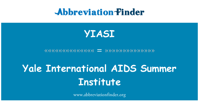 YIASI: Yale International AIDS Summer Institute