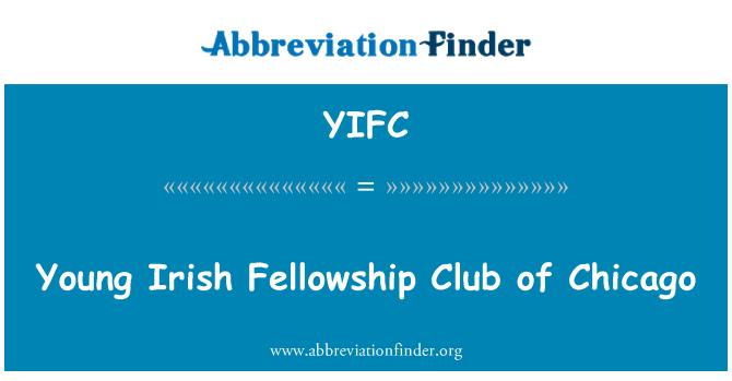 YIFC: Young Irish Fellowship Club of Chicago