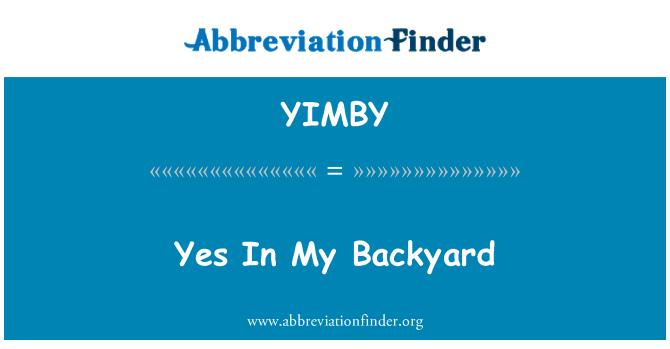 YIMBY: Yes In My Backyard