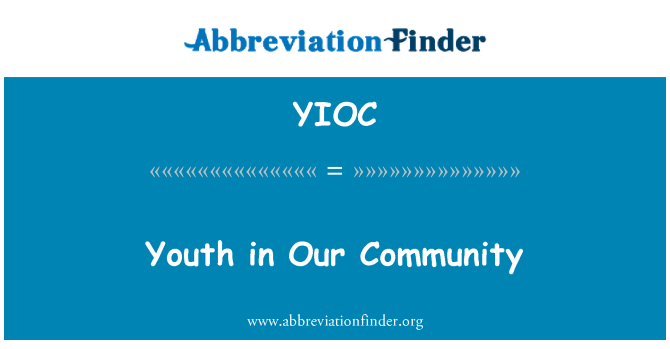 YIOC: Youth in Our Community