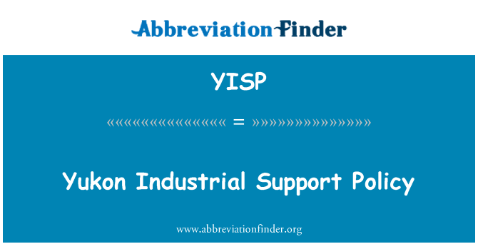 YISP: Yukon Industrial Support Policy