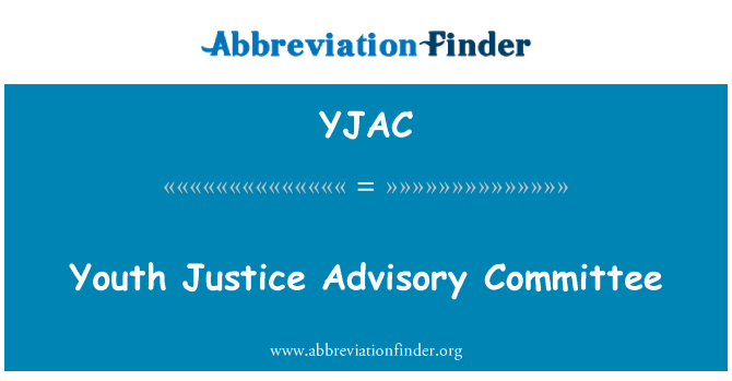 YJAC: Youth Justice Advisory Committee