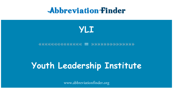 YLI: Youth Leadership Institute