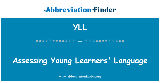 YLL: Assessing Young Learners' Language