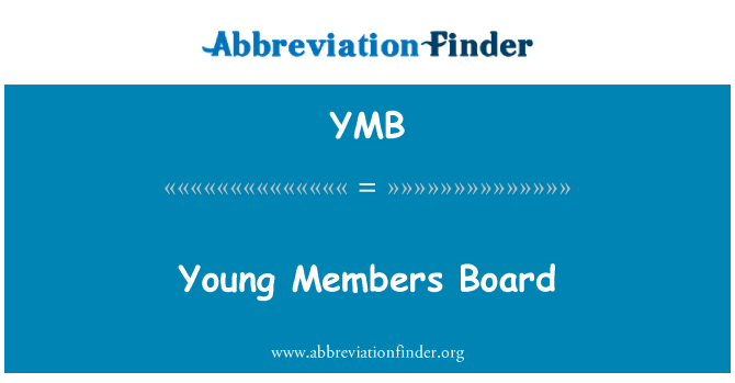 YMB: Young Members Board
