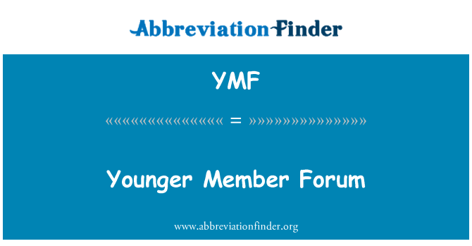 YMF: Younger Member Forum
