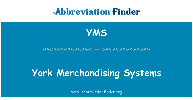 YMS: York Merchandising Systems