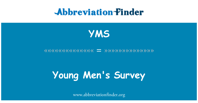 YMS: Young Men's Survey