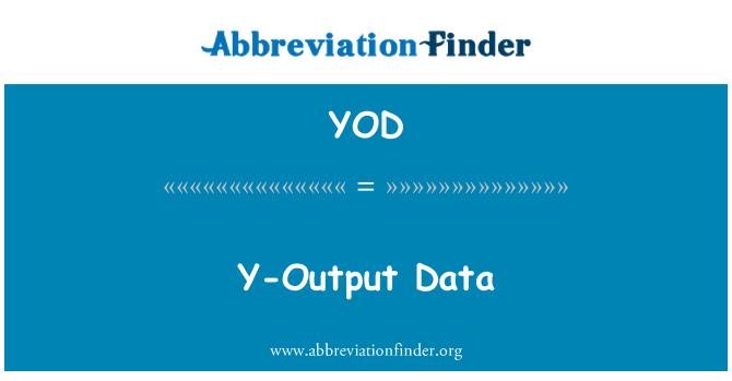 YOD: Y-Output Data