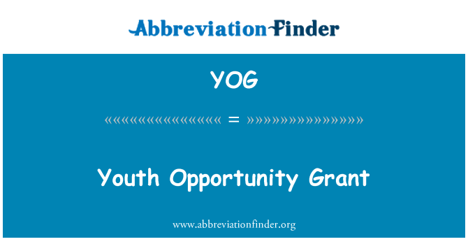 YOG: Youth Opportunity Grant