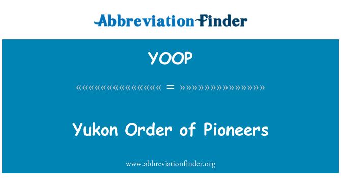 YOOP: Yukon Order of Pioneers