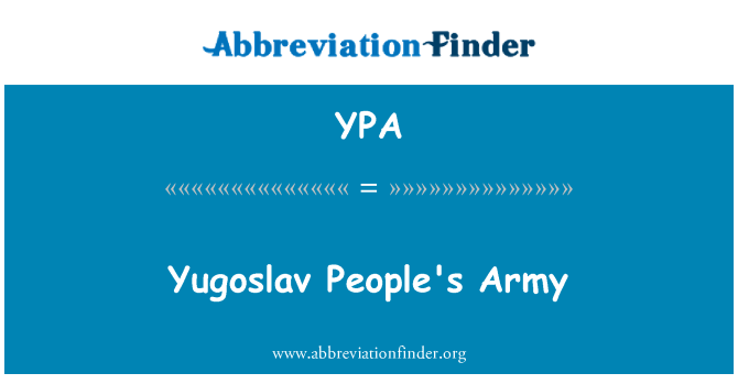 YPA: Yugoslav People's Army