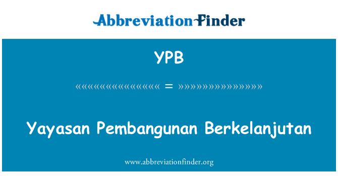 YPB: Yayasan Pembangunan Berkelanjutan
