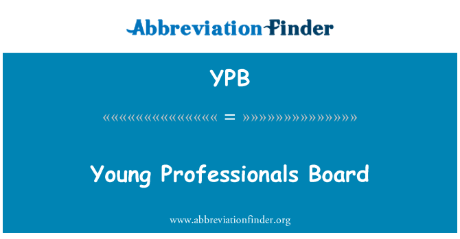 YPB: Young Professionals Board