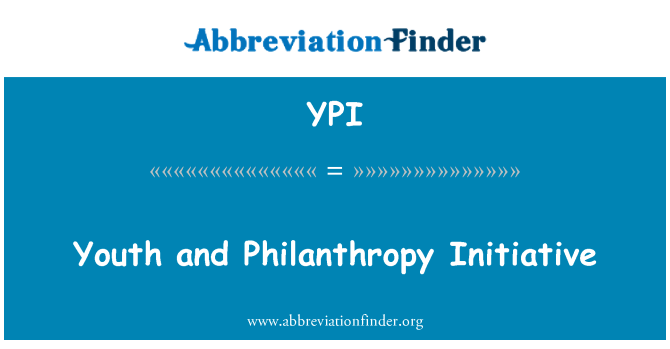 YPI: Youth and Philanthropy Initiative