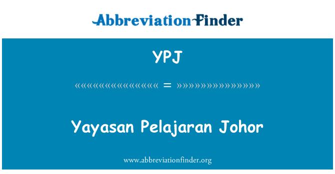 YPJ: Yayasan Pelajaran Johor