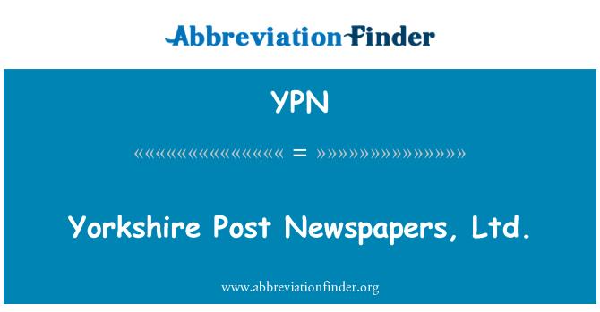 YPN: Yorkshire Post Newspapers, Ltd.
