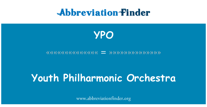 YPO: Youth Philharmonic Orchestra