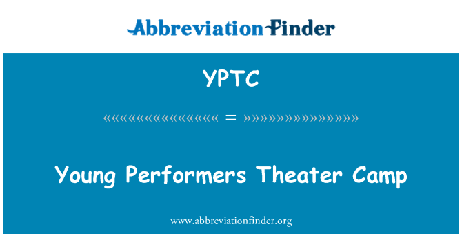 YPTC: Young Performers Theater Camp
