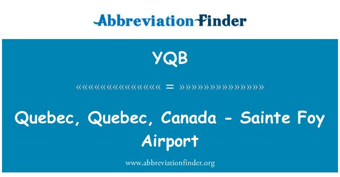 YQB: Quebec, Quebec, Canada - Sainte Foy Airport