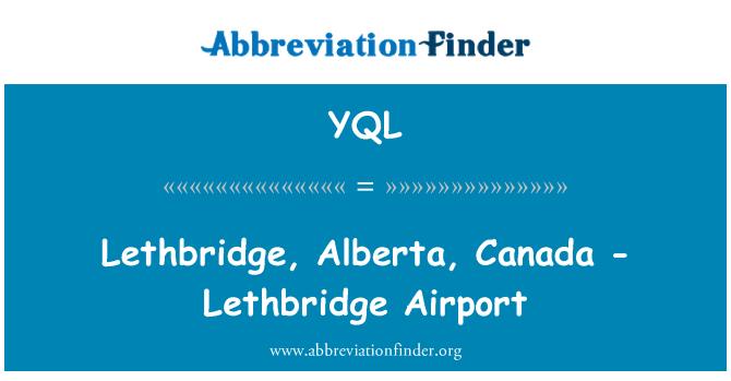 YQL: Lethbridge, Alberta, Canada - Lethbridge Airport