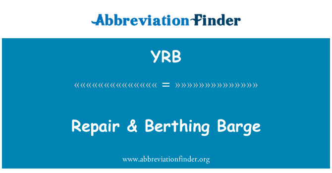 YRB: Repair & Berthing Barge