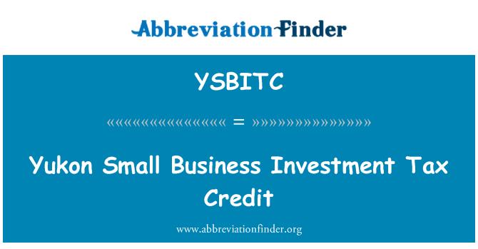 YSBITC: Yukon Small Business Investment Tax Credit