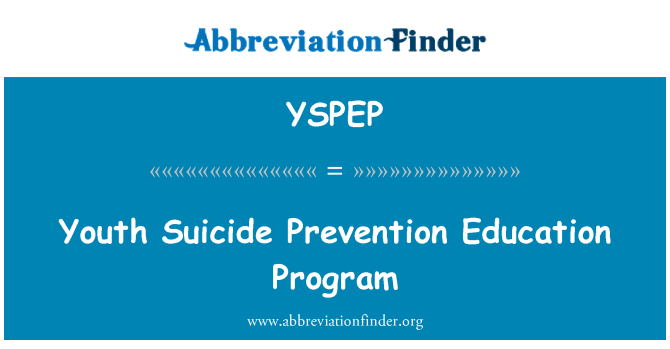 YSPEP: Youth Suicide Prevention Education Program