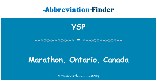 YSP: Marathon, Ontario, Canada
