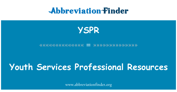 YSPR: Youth Services Professional Resources