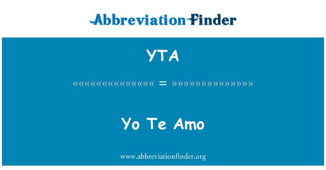 Yta Definition Yo Te Amo Abbreviation Finder