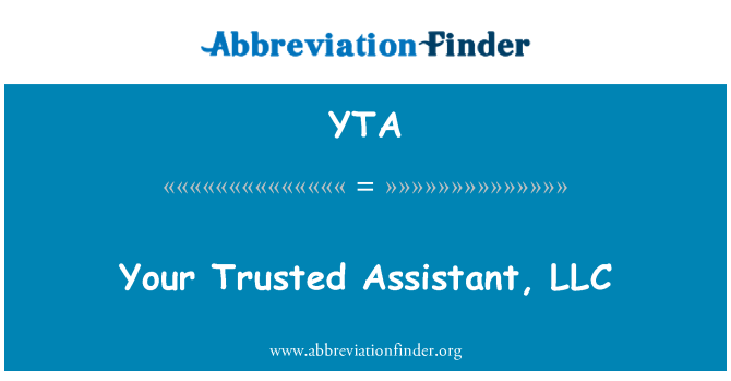 YTA: Your Trusted Assistant, LLC