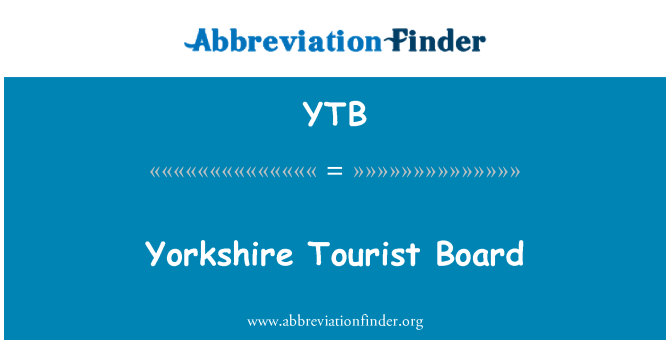 YTB: Yorkshire Tourist Board
