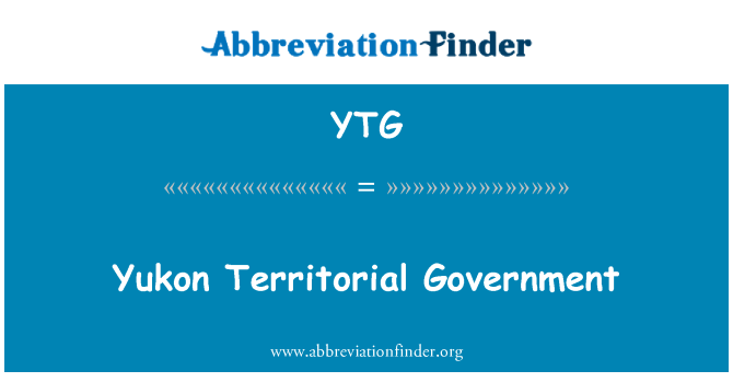YTG: Yukon Territorial Government