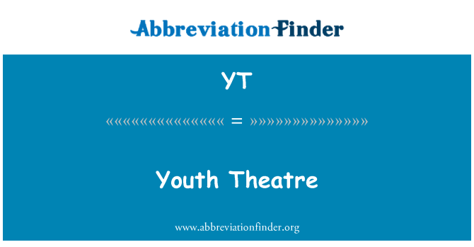 YT: Youth Theatre
