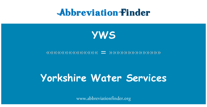 YWS: Yorkshire Water Services