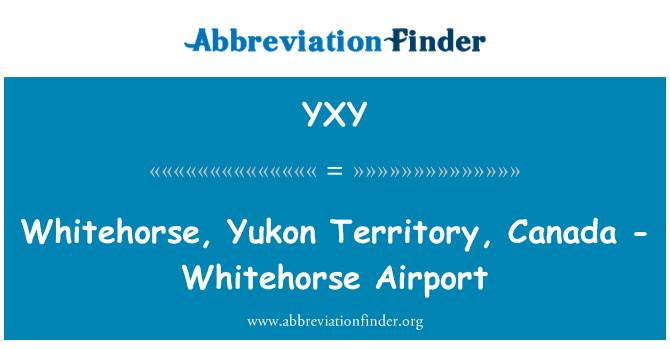 YXY: Whitehorse, Yukon Territory, Canada - Whitehorse Airport