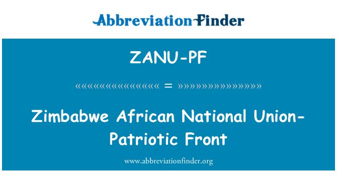 ZANU-PF: Zimbabwe African National Union-Patriotic Front