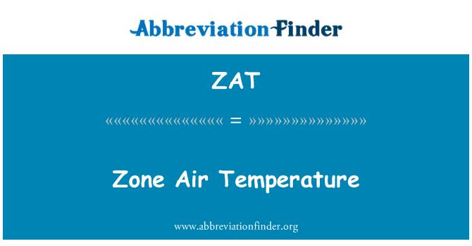 ZAT: Zone Air Temperature