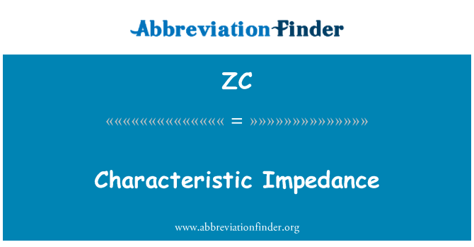 ZC: Characteristic Impedance