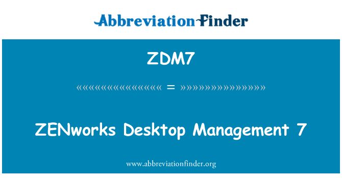 ZDM7: ZENworks Desktop Management 7