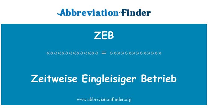 ZEB: Zeitweise Eingleisiger Betrieb