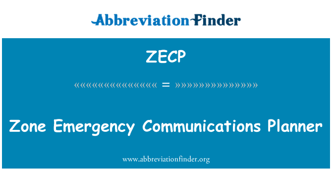 ZECP: Zone Emergency Communications Planner