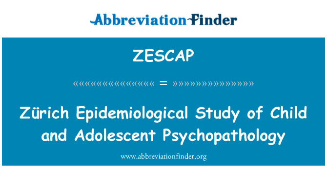 ZESCAP: Zürich Epidemiological Study of Child and Adolescent Psychopathology