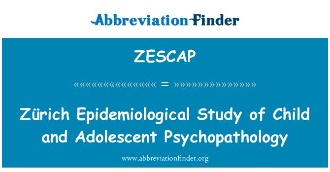 ZESCAP: Zürich Epidemiological Study of Child and Adolescent Psychopathology